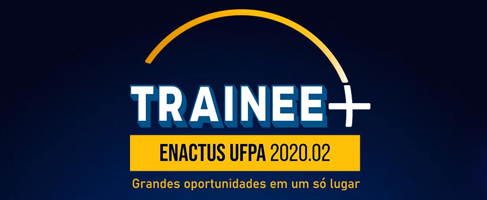 Enactus UFPA abre processo seletivo para receber novos membros